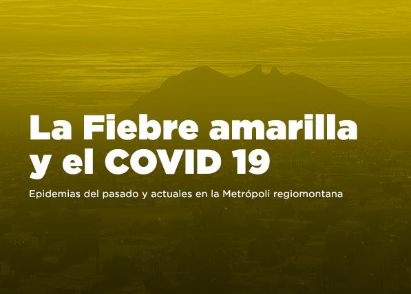 Epidemias del pasado y actuales en Monterrey